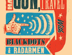 BlackDots with Have Gun, Will Travel & Radarmen – Tampa